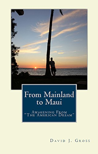 from-mainland-to-maui-awakening-from-the-american-dream