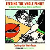by Cynthia Lair Feeding the Whole Family 3rd edition
