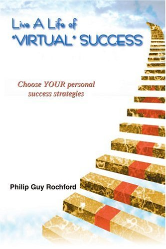 Live A Life of Virtual Success: Choose YOUR personal success strategies PDF
