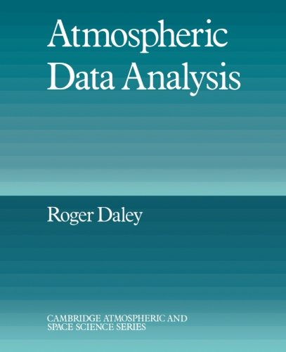 Atmospheric Data Analysis (Cambridge Atmospheric and Space Science Series)