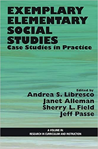 Curriculum And Instruction Social And >> Amazon Com Exemplary Elementary Social Studies Case Studies In