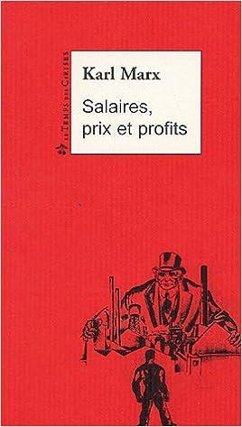Salaires; prix profits