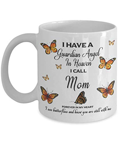 Mom In Loving Memory Mug Guardian Angel in Heaven Monarch Butterfly Gift Memorial Ceramic Coffee ()