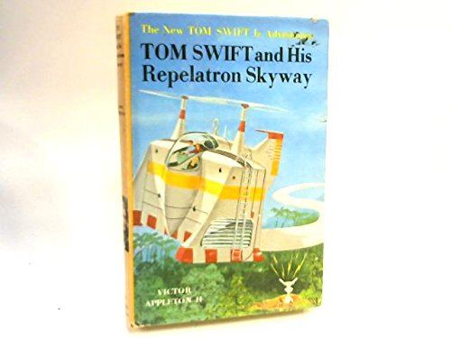 tom-swift-and-his-repelatron-skyway