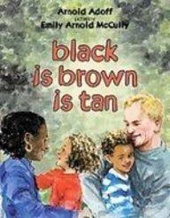 Read Online Black Is Brown Is Tan pdf