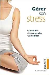 g rer son stress 9782035879653 books. Black Bedroom Furniture Sets. Home Design Ideas