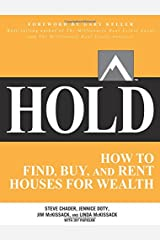 Hold: How to Find, Buy, and Rent Houses for Wealth Paperback