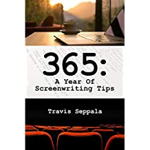 365: A Year of Screenwriting Tips