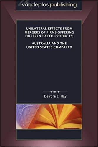 Download Unilateral Effects from Mergers of Firms Offering Differentiated Products: Australia and the United States Compared PDF, azw (Kindle), ePub, doc, mobi