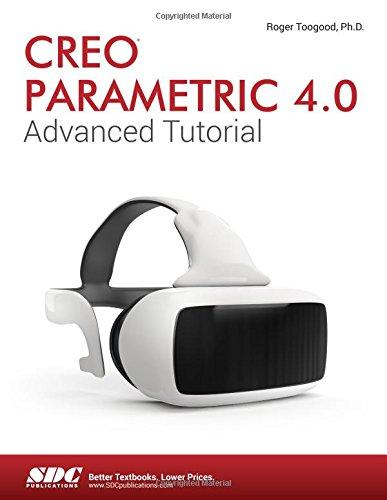 Creo Parametric 4.0 Advanced Tutorial