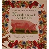 Needlework Animals, Elizabeth Bradley, 157076042X