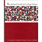 The Bedford Guide for College Writers : With Reader and Research Manual, Kennedy, X. J. and Kennedy, Dorothy M., 031211558X