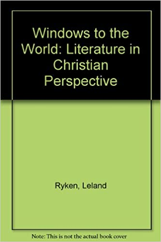 Rapidshare book download Windows to the World: Literature in Christian Perspective PDF ePub by Leland Ryken