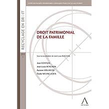 Droit patrimonial de la famille: Droit belge (LARC.HS.COL.BRU) (French Edition)