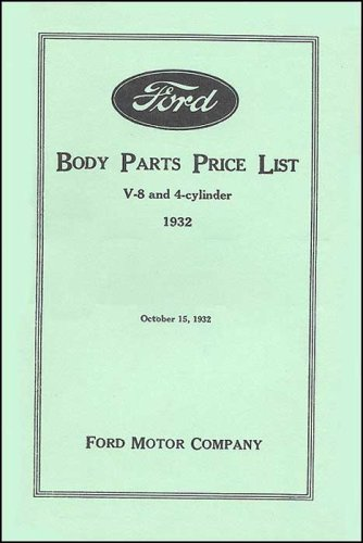 Ford Body Parts >> Ford Body Parts Price List V 8 And 4 Cylinder 1932 Ford Motor