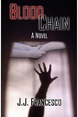 Blood Chain by J.J. Francesco (2014-08-06) Mass Market Paperback