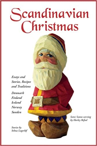 scandinavian christmas essays and stories recipes and traditions  scandinavian christmas essays and stories recipes and traditions joan liffring zug bourret whitney pope selma lagerloff inkeri vaananen jenson