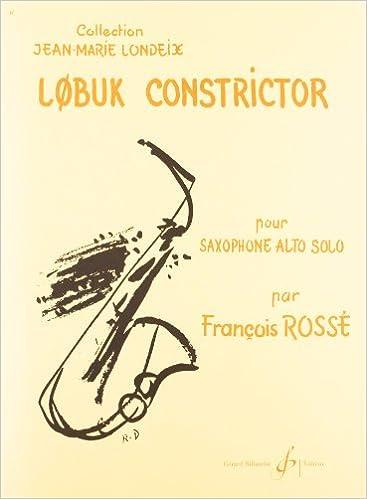 En ligne téléchargement gratuit L0buk Constrictor - Saxophone Alto Seul pdf ebook