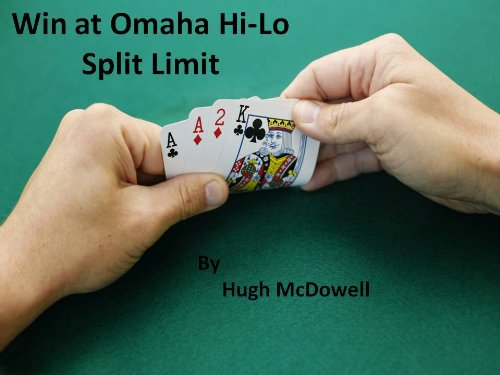 High Low Split Poker (Win at Omaha Hi-Lo Split Limit)