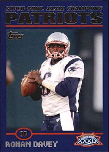2005 Topps Patriots Super Bowl XXXIX Champions #23 Rohan Davey Patriots NFL Football Card NM-MT