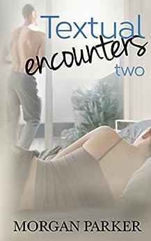 Textual Encounters: 2 by [Parker, Morgan]