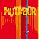 Mutabor - Ja Ja