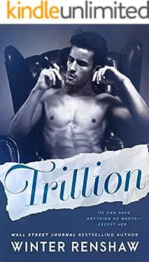 Trillion - A Trillionaire Fake Relationship Romance
