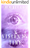 A Vision in Time (Time Series Book 2)