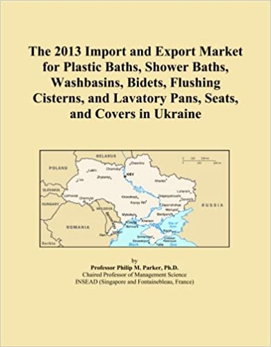 The 2013 Import and Export Market for Plastic Baths, Shower Baths, Washbasins, Bidets, Flushing Cisterns, and Lavatory Pans, Seats, and Covers in Ukraine