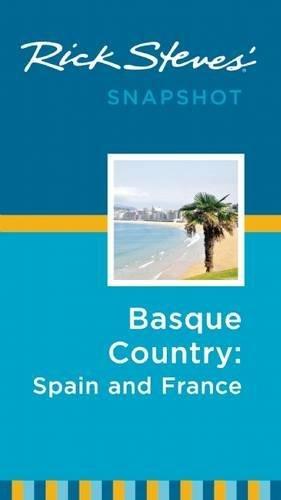 Rick Steves Snapshot Basque Country: France & Spain (Best Tapas In San Sebastian)