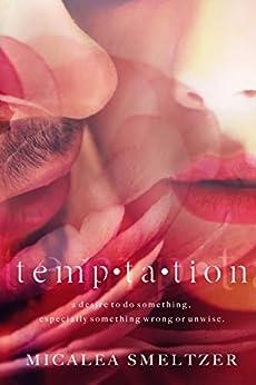 Temptation by [Smeltzer, Micalea]