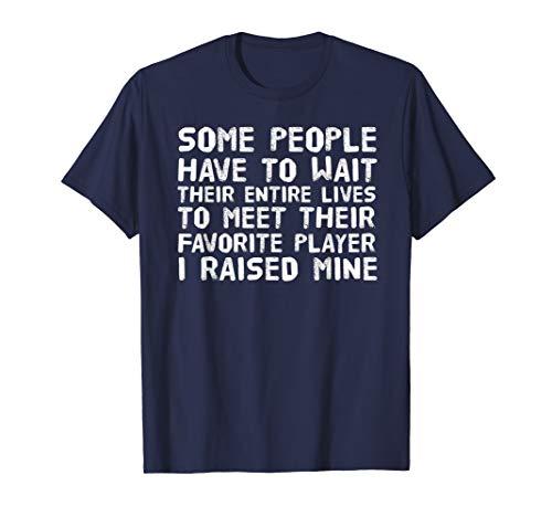 MEET FAVORITE PLAYER RAISED MINE Tee Funny Soccer Gift -