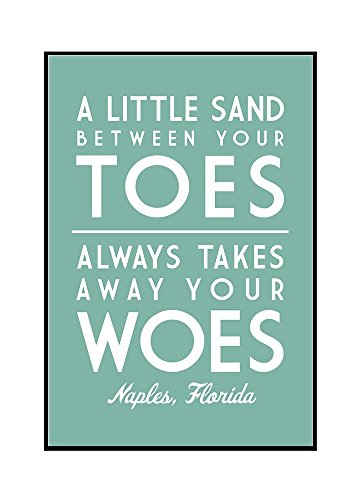Naples, Florida - A Little Sand Between Your Toes - Simply Said (16x24 Framed Gallery Wrapped Stretched Canvas) by Lantern Press