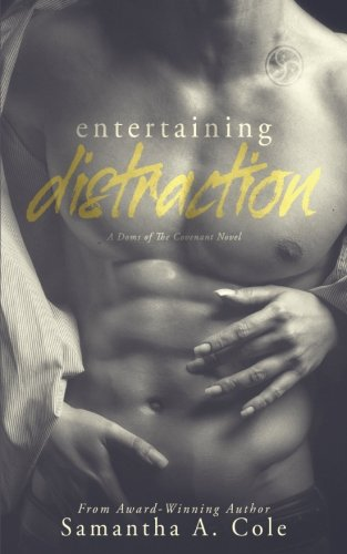Entertaining Distraction: Doms of The Covenant Book Two (Volume 2)