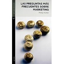 Las Preguntas Mas Frecuentes Sobre Marketing/ FAQs on Marketing (Spanish Edition)