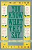 You Know What They Say..., Alfie Kohn, 0060160403
