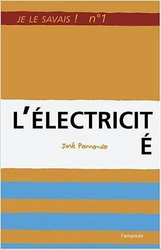 Lire un Je le savais n°1 : L'Electricité pdf, epub