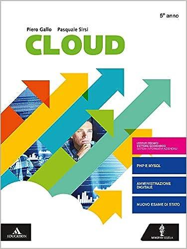 Cloud-Sia. Per il quinto anno degli Ist. tecnici e professionali