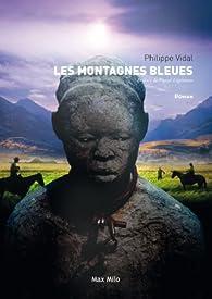 Les Montagnes bleues par Philippe Vidal