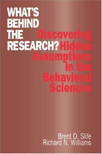By Brent D. Slife - What's Behind The Research?: 1st (first) Edition