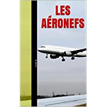 Les aéronefs (French Edition)