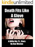 Death Fits Like A Glove: A Hard Boiled Crime Series  (Billie Bly Series Book 3)