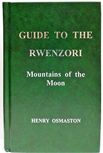 Guide to the Rwenzori: Mountains of the Moon