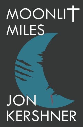 Moonlit Miles: Book Two of The Kris Grant Series ebook