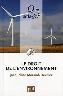 Le droit de l'environnement par Morand-Deviller