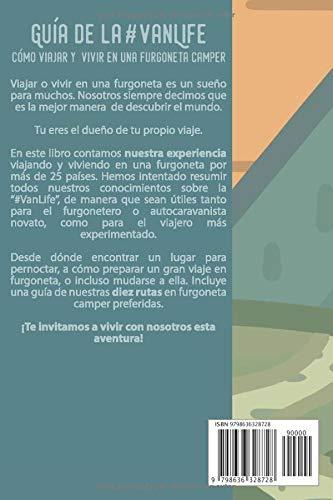Guía de la #VanLife: Cómo viajar y vivir en una furgoneta camper: Amazon.es: Calvo Muñoz, Rocío, Parrado Puente, Eduardo: Libros