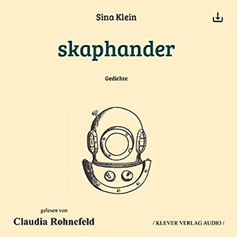 Skaphander Gedichte Audio Download Amazonin Sina Klein
