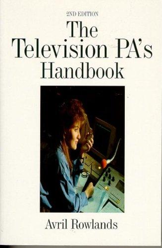 Television PA's Handbook, Second Edition