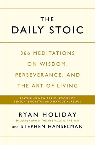 Price comparison product image The Daily Stoic: 366 Meditations on Wisdom, Perseverance, and the Art of Living