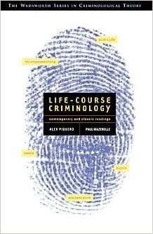 Life course criminology contemporary and classic readings with life course criminology contemporary and classic readings with infotrac contemporary issues in crime and justice series 1st edition fandeluxe Image collections